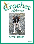 Toy Fox Terrier Crochet Afghan Kit