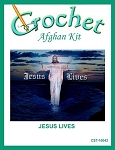 Jesus Lives Crochet Afghan Kit