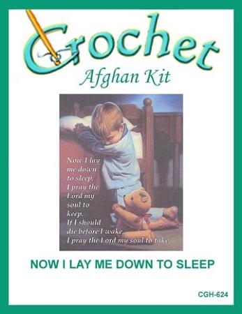 Now I Lay Me Down To Sleep Crochet Afghan Kit