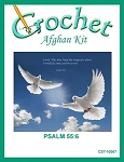 Psalm 55:6 Crochet Afghan Kit