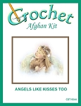 Angels Like Kisses Too Crochet Afghan Kit