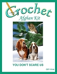 You Don't Scare Us Crochet Afghan Kit