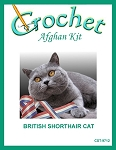 British Shorthair Cat Crochet Afghan Kit