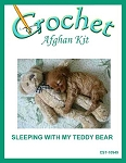 Sleeping With My Teddy Bear Crochet Afghan Kit