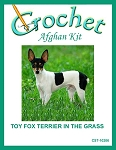 Toy Fox Terrier In The Grass Crochet Afghan Kit