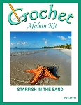Starfish In The Sand Crochet Afghan Kit