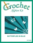Butterflies In Blue Crochet Afghan Kit