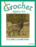 Elk Smells Something Crochet Afghan Kit