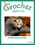 Opossum Watching Crochet Afghan Kit