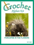 Porcupine In The Flowers Crochet Afghan Kit