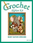 Baby Safari Dreams Crochet Afghan Kit
