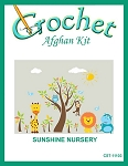 Sunshine Nursery Crochet Afghan Kit