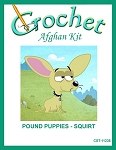 Pound Puppies - Squirt Crochet Afghan Kit