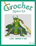 Loki - Bring It On! Crochet Afghan Kit