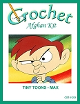 Tiny Toons - Max Crochet Afghan Kit