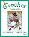 Getting Ready For Christmas Crochet Afghan Kit