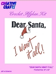 Dear Santa I Want It All Crochet Afghan Kit