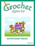 Easter Bunny Wishes Crochet Afghan Kit