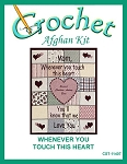 Whenever You Touch This Heart Crochet Afghan Kit