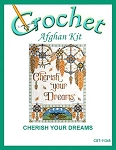 Cherish Your Dreams Crochet Afghan Kit