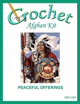 Peaceful Offerings Crochet Afghan Kit