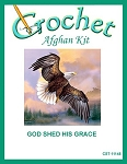 God Shed His Grace Crochet Afghan Kit