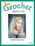 I Pray For You Crochet Afghan Kit