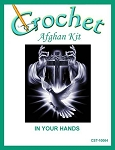 In Your Hands Crochet Afghan Kit