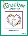 Jesus Is Lord Crochet Afghan Kit