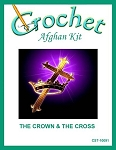 The Crown & The Cross Crochet Afghan Kit