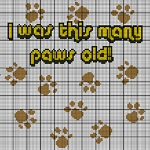 I Was This Many Paws Old Crochet Pattern