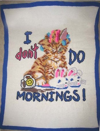 I Don't Do Mornings Hand Made Afghan