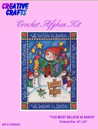You Must Believe In Santa Crochet Afghan Kit