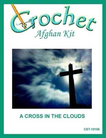 A Cross In The Clouds Crochet Afghan Kit